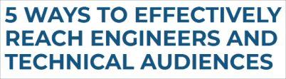 Content Marketing für Ingenieure und technische Zielgruppen